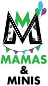 Mamas & Minis